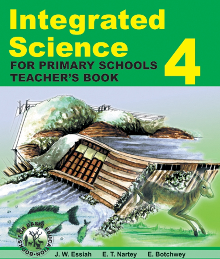 INTEGRATED SCIENCE For Primary Schools BOOKS 4–6